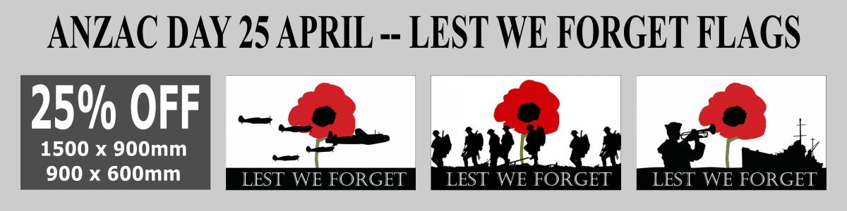 Anzac Day 25 April. Lest we forget flags: Army; Navy and Airforce